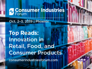 Top Reads: Innovation in Retail, Food, and Consumer Products